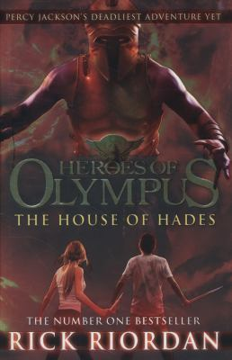 The house of Hades : [Percy Jackson's deadliest adventure yet]