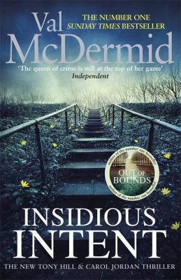 Insidious intent : [the new Tony Hill & Carol Jordan thriller]