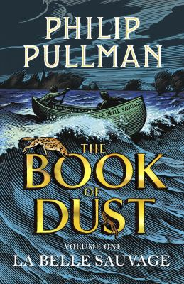 The book of dust Vol. 1, La belle sauvage