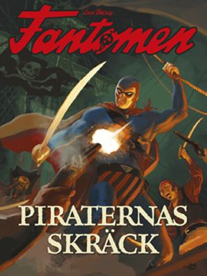Lee Falk's Fantomen - Piraternas skräck