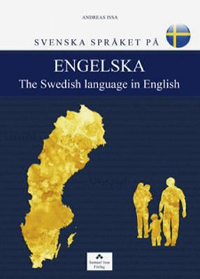 Svenska språket på engelska = The Swedish language in English