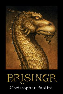 Brisingr, or The seven promises of Eragon Shadeslayer and Saphira Bjartskular